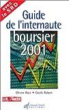 echange, troc Olivier Ruiz, Cécile Robert - Guide de l'internaute boursier, 2001