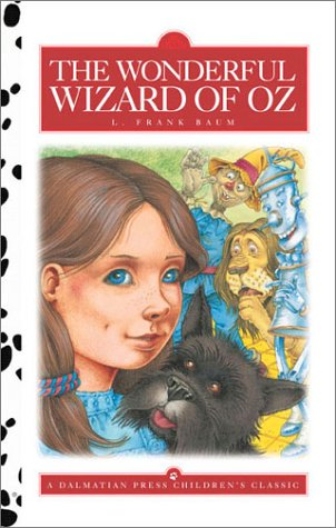 The Wonderful Wizard of Oz (Dalmatian Press Adapted Classic)