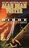 Alan Dean Foster Founding of the Commonwealth: Dirge Book 2