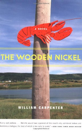 The Wooden Nickel: A Novel: William Carpenter: 9780316089746: Amazon.com: Books
