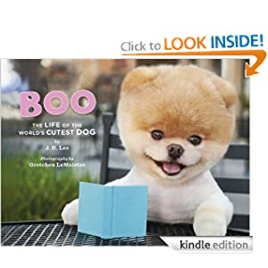 Kindle Book Bargain: Boo: The Life of the World's Cutest Dog, by J.H. Lee, Gretchen LeMaistre. Publisher: Chronicle Books; 1 edition (September 1, 2011)