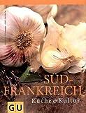 Südfrankreich (Kochen international) title=