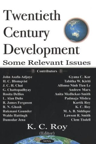 20th Century Development: Some Relevant Issues