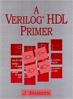 Verilog hdl synthesis a practical primer by j bhasker
