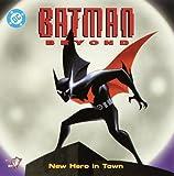 Batman Beyond:New Hero in Town (Pictureback(R)) (0375806539) by Peterson, Scott