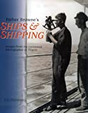 img - for Father Browne's Ships & Shipping: Images from the Renowned Photographer of Titanic book / textbook / text book