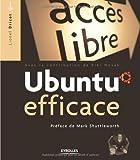 echange, troc Lionel Dricot, Kiki Novak - Ubuntu efficace (1Cédérom)