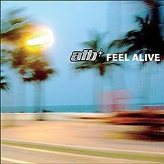 Feel Alive (Sunloverz Club Mix)