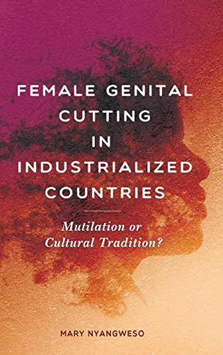 a description of the practice of female genital mutilation North americans are becoming increasingly aware of the practice of female genital mutilation  a description of national and  sciencedirect ® is a.