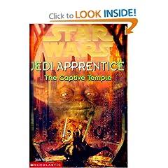 The Captive Temple (Star Wars: Jedi Apprentice, Book 7)