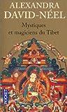 echange, troc Alexandra David-Néel - Mystiques et magiciens du Tibet
