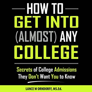 How to Get into Any College Audiobook