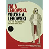 I'm a Lebowski, You're a Lebowski: Life, The Big Lebowski, and What Have You ~ Bill Green