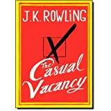 The Casual Vacancyby J.K. Rowling