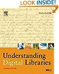 Understanding Digital Libraries (The...