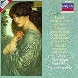 Franck : Sonate pour violon et piano - Debussy :  Sonate pour violon et piano, sonate pour fl�te, alto et harpe - Ravel : Introduction et allegro