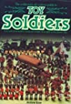 Toy Soldiers (Collector's All Colour...