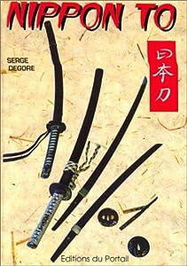 Serge Degore - nippon-to - Le Sabre Japonais [MULTI]