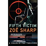 Fifth Victim (Charlie Fox)by Zoe Sharp