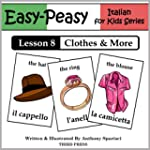 Italian Lesson 8: Clothes, Shoes, Jew...