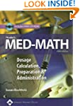 Henke's Med-Math: Dosage Calculation,...