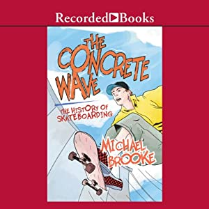Concrete Wave Audiobook