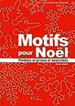 Motifs pour No�l : Mod�les originaux...