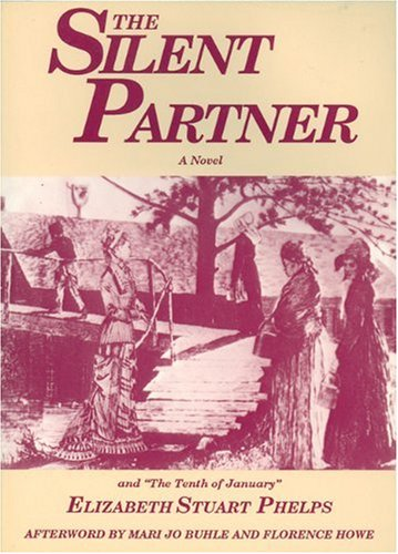 "The Silent Partner: Including ""The Tenth of January"""