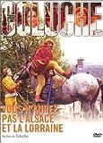 echange, troc Vous n'aurez pas l'Alsace et la Lorraine