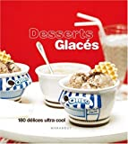 Desserts glacés (French Edition) (2501051130) by Tim Robinson