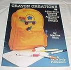 Crayon Creations, Fun-time Applique &…