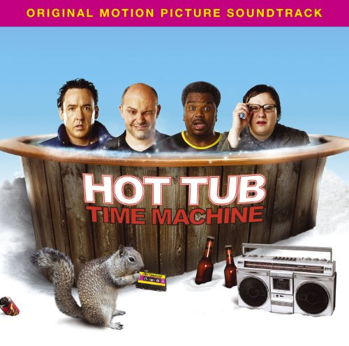 Hot Tub Time Machine [Music From The Motion Picture] (Time Machine Original compare prices)
