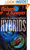 Hybrids (Tor Science Fiction)