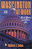 Washington At Work: Back Rooms and Clean Air (2nd Edition) (0023232005) by Richard E. Cohen
