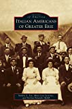 img - for Italian Americans of Greater Erie book / textbook / text book