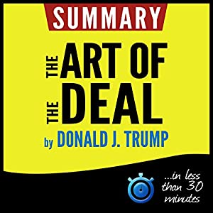 Summary: The Art of the Deal | Livre audio