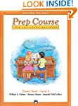 Alfred's Basic Piano Library: Prep Co...