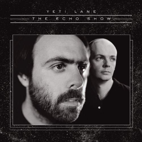 Yeti Lane-The Echo Show-2012-SO Download