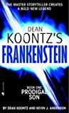 Prodigal Son (Dean Koontz's Frankenstein, Book 1) (0007203136) by Koontz, Dean