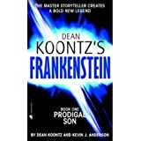Prodigal Son (Dean Koontz's Frankenstein, Book 1)by Dean Koontz