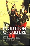img - for The Evolution of Culture: A Historical and Scientific Overview book / textbook / text book