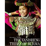 The Vanishing Tribes of Burmaby Richard.K. Diran