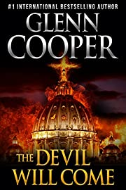 The Devil Will Come: A Thriller