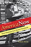 9780312646608: America Now: Short Readings from Recent Periodicals