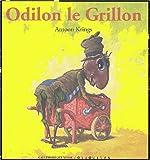 echange, troc Antoon Krings - Odilon le Grillon