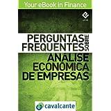 Perguntas Frequentes Sobre Análise Econômica de Empresas (Your eBook in Finance)