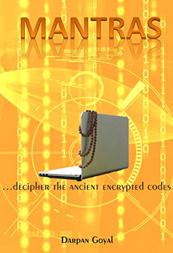 MANTRAS: ...decipher the ancient encrypted codes PDF