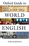 The Oxford Guide to World English (0198607717) by McArthur, Tom