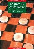 img - for Le livre du jeu de dames book / textbook / text book