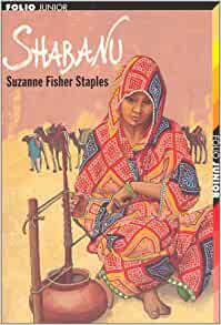"""a report on the book shabanu by suzanne fisher staples Read shabanu by suzanne fisher staples by suzanne fisher staples by suzanne fisher staples for free with a 30 day free trial read ebook on the web, ipad, iphone and android the newbery honor winner about a heroic pakistani girl that the boston globe called """"remarkable    a riveting tour de force."""